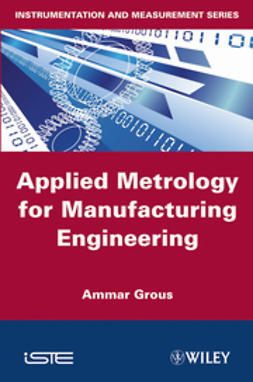 Grous, Ammar - Applied Metrology for Manufacturing Engineering, ebook
