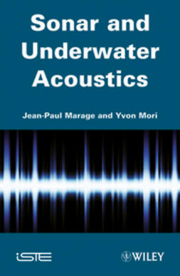 Marage, Jean-Paul - Sonar and Underwater Acoustics, ebook