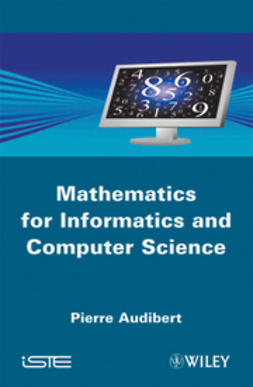 Audibert, Pierre - Mathematics for Informatics and Computer Science, ebook