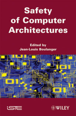 Boulanger, Jean-Louis - Safety of Computer Architectures, ebook