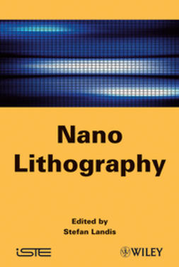 Landis, Stefan - Nano Lithography, ebook