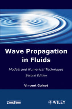 Guinot, Vincent - Waves Propagation in Fluids: Models and Numerical Techniques, e-bok