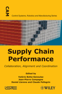 Botta-Genoulaz, Val?rie - Supply Chain Performance: Collaboration, Alignment, and Coordination, ebook