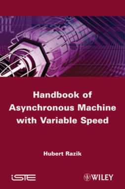 Razik, Hubert - Handbook of Asynchronous Machines with Variable Speed, ebook