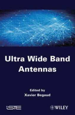 Begaud, Xavier - Ultra Wide Band Antennas, ebook