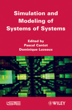 Cantot, Pascal - Simulation and Modeling of Systems of Systems, ebook