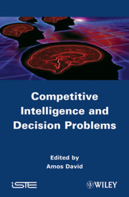 David, Amos - Competitive Intelligence and Decision Problems, ebook