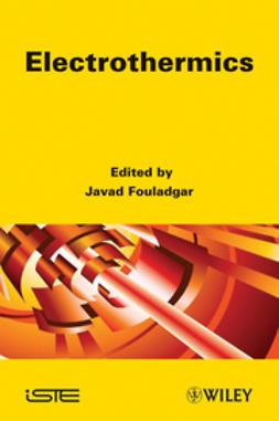Fouladgar, Javad - Electrothermics, ebook
