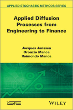 Janssen, Jacques - Applied Diffusion Processes from Engineering to Finance, e-bok