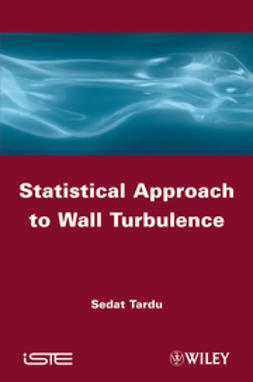 Tardu, Sedat - Statistical Approach to Wall Turbulence, ebook