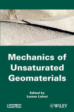Laloui, Lyesse - Mechanics of Unsaturated Geomaterials, ebook