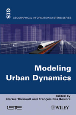 Rosiers, François Des - Modeling Urban Dynamics: Mobility, Accessibility and Real Estate Value, ebook