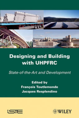 Resplendino, Jacques - Designing and Building with UHPFRC, ebook