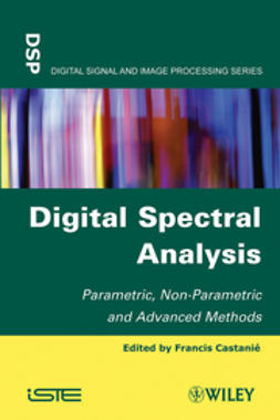 Castani?, Francis - Digital Spectral Analysis: Parametric, Non-Parametric and Advanced Methods, ebook