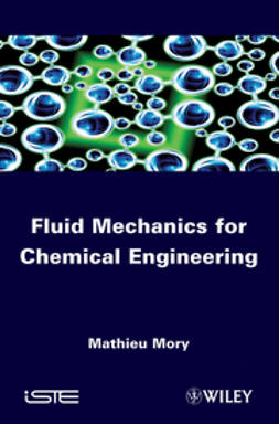 Mory, Mathieu - Fluid Mechanics for Chemical Engineering, e-kirja