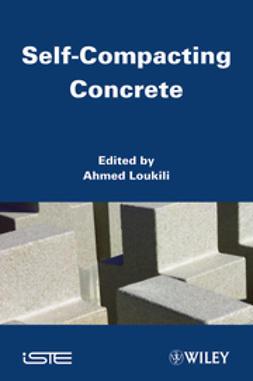 Loukili, Ahmed - Self Compacting Concrete, ebook