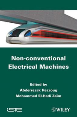 Rezzoug, Abderrezak - Non-conventional Electrical Machines, e-bok