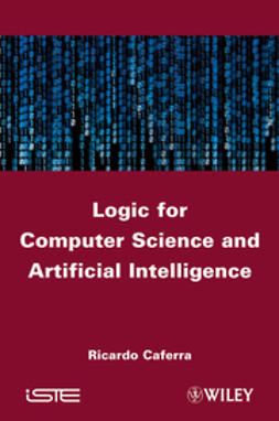 Caferra, Ricardo - Logic for Computer Science and Artificial Intelligence, ebook