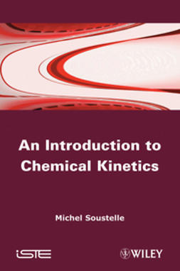 Soustelle, Michel - An Introduction to Chemical Kinetics, e-kirja