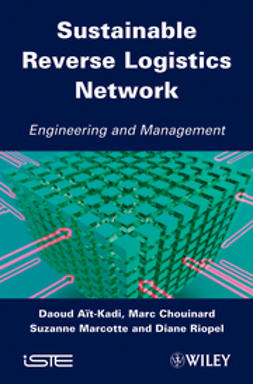 A?t-Kadi, Daoud - Sustainable Reverse Logistics Network: Engineering and Management, ebook