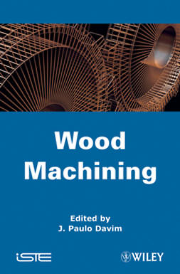 Davim, J. Paulo - Wood Machining, ebook