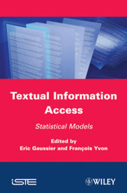 Gaussier, Eric - Textual Information Access: Statistical Models, ebook