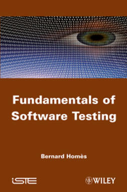 Hom?s, Bernard - Fundamentals of Software Testing, ebook