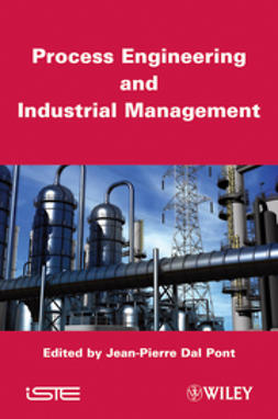 Pont, Jean-Pierre Dal - Process Engineering and Industrial Management, e-bok