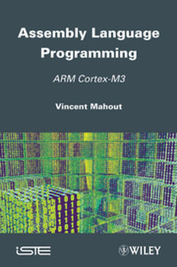Mahout, Vincent - Assembly Language Programming: ARM Cortex-M3, ebook