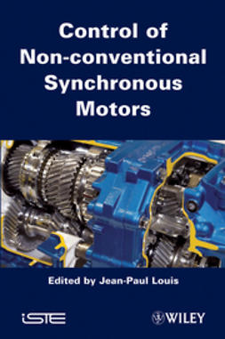 Louis, Jean-Paul - Control of Non-conventional Synchronous Motors, ebook