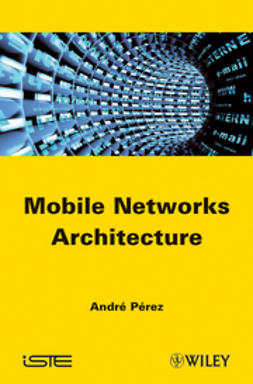 Perez, Andre - Mobile Networks Architecture, ebook