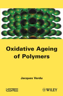 Verdu, J. - Oxydative Ageing of Polymers, ebook