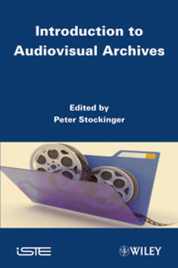 Stockinger, Peter - Introduction to Audiovisual Archives, ebook