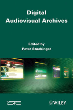 Stockinger, Peter - Digital Audiovisual Archives, ebook
