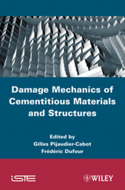 Pijaudier-Cabot, Gilles - Damage Mechanics of Cementitious Materials and Structures, ebook