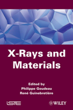 Goudeau, Philippe - X-Rays and Materials, ebook