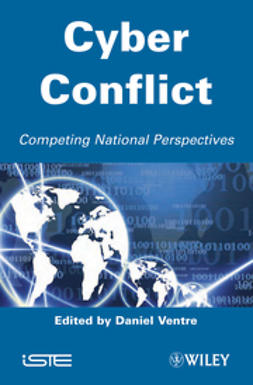 Ventre, Daniel - Cyber Conflict: Competing National Perspectives, ebook
