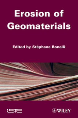 Bonelli, Stephane - Erosion of Geomaterials, ebook
