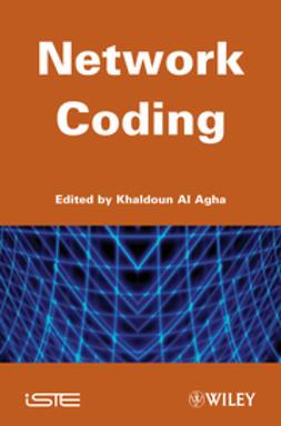 Agha, Khaldoun Al - Network Coding, ebook