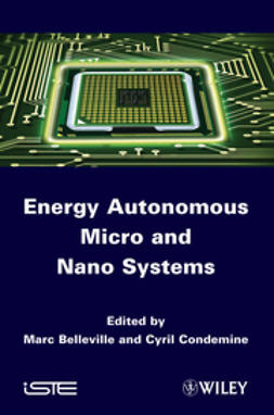 Belleville, Marc - Energy Autonomous Micro and Nano Systems, ebook