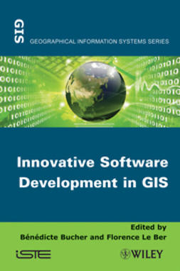 Bucher, Benedicte - Innovative Software Development in GIS, ebook