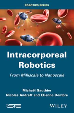 Gauthier, Michael - Nanorobotics, e-bok
