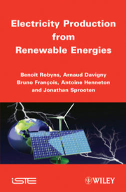 Robyns, Benoit - Electricity Production from Renewables Energies, ebook