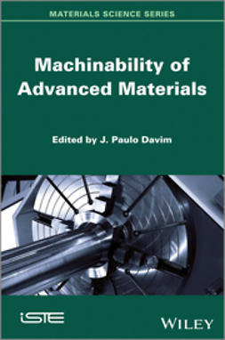 Davim, J. Paulo - Machinability of Advanced Materials, ebook
