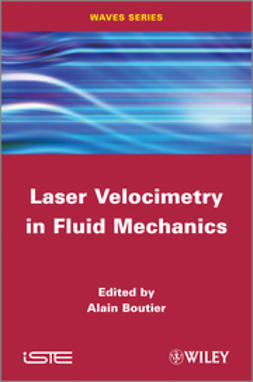 Boutier, Alain - Laser Velocimetry in Fluid Mechanics, ebook