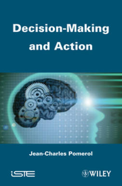 Pomerol, Jean-Charles - Decision Making and Action, ebook