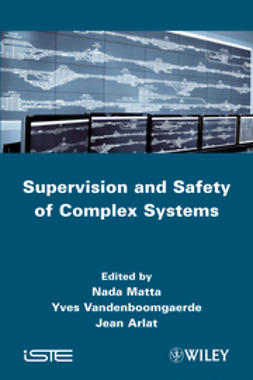 Matta, Nada - Supervision and Safety of Complex Systems, ebook