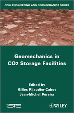 Pijaudier-Cabot, Gilles - Geomechanical Issues in CO2 Storage Facilities, ebook