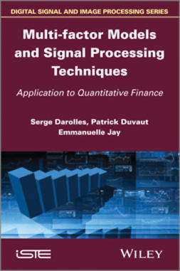 Emmanuelle, J. - Multi-factor Models and Signal Processing Techniques, ebook