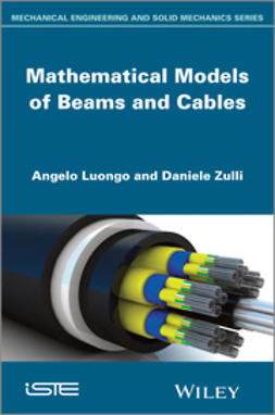 Luongo, Angelo - Mathematical Models of Beams and Cables, ebook
